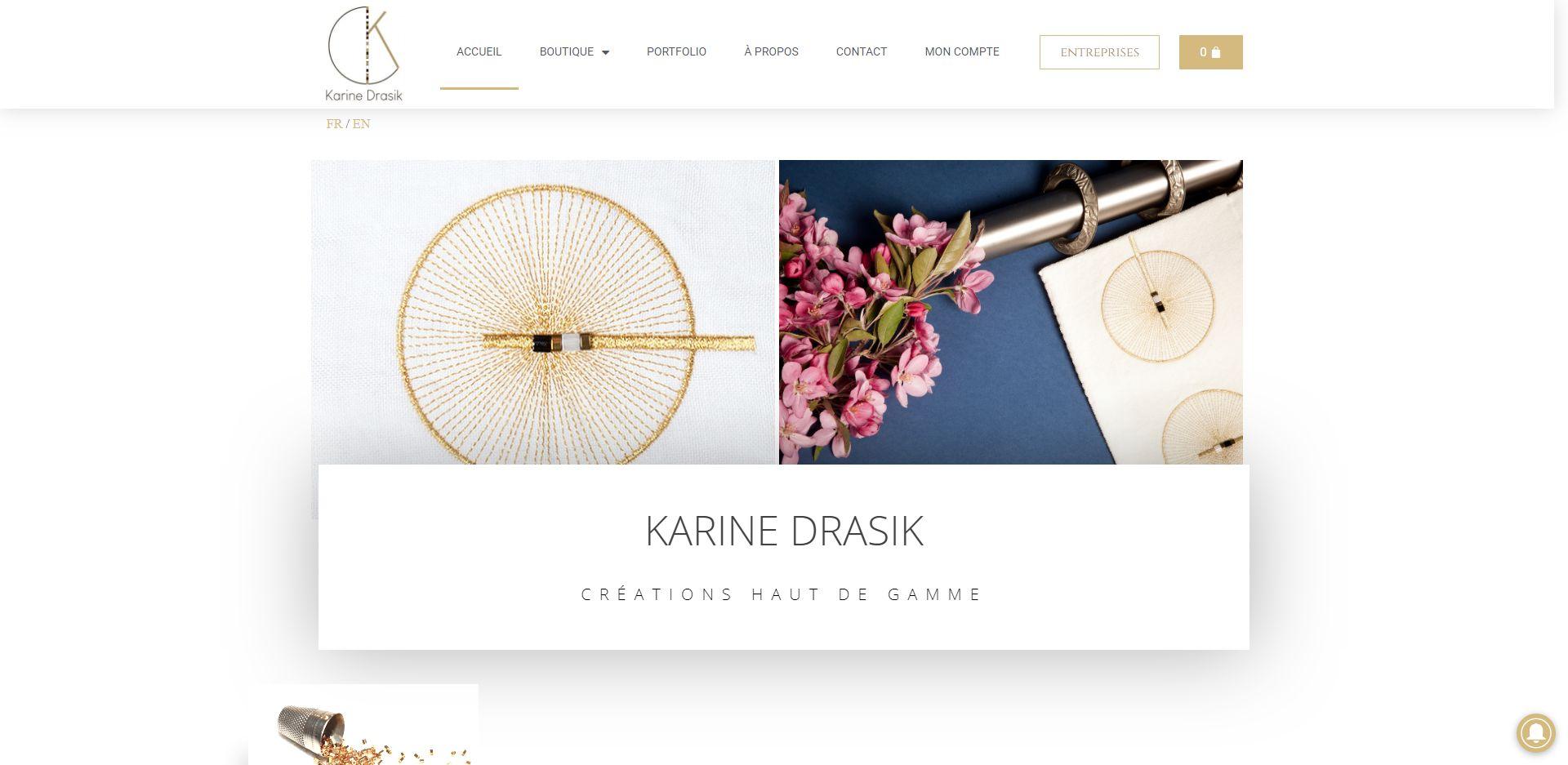 Photos de la création de Site marchand Karine Drasik - Créatrice Haut de Gamme